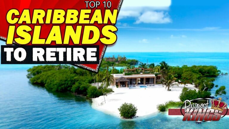 Top 10 Caribbean Islands to Retire | Cost of Living