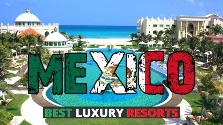 Top 10 Best luxury Resorts In Mexico Travel Tips Guide