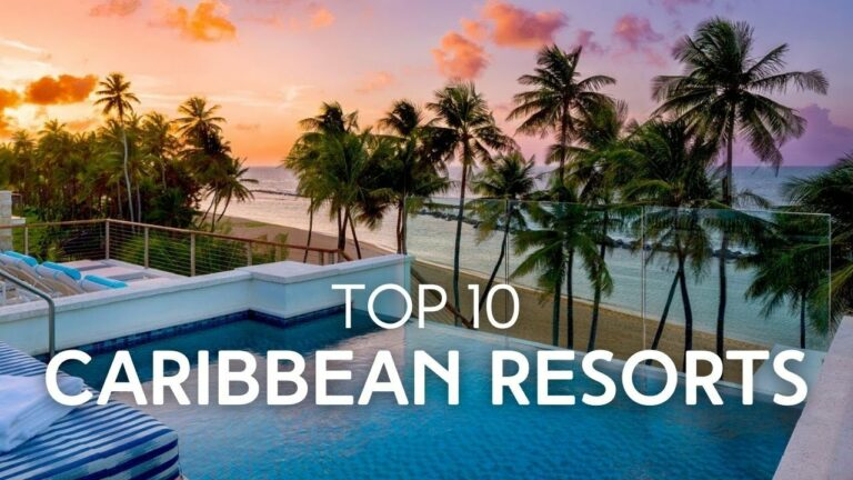 Top 10 Resorts in the Caribbean