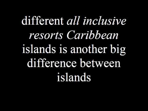 All Inclusive Resorts Caribbean Reviews and Guide.avi