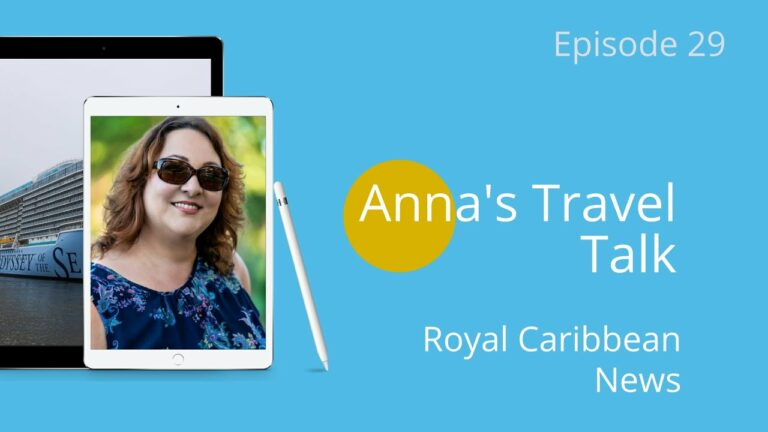 Anna's Travel Talk Episode 29 | The Caribbean Keeps Getting Better | Travel Tips Cruise